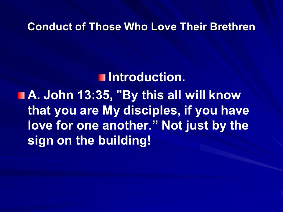 The Conduct of Those Who Love their Brethren B.