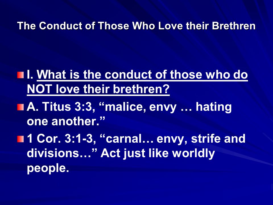 The Conduct of Those Who Love their Brethren I.