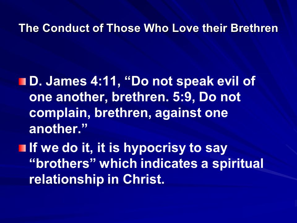 The Conduct of Those Who Love their Brethren G.