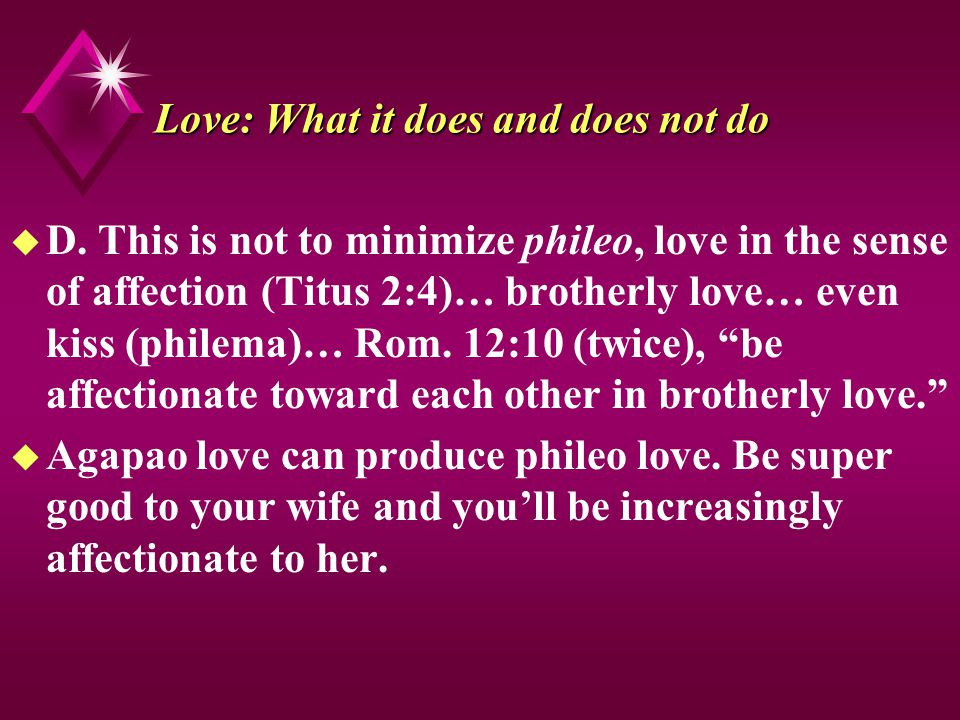 Love: What it does and does not do u D.