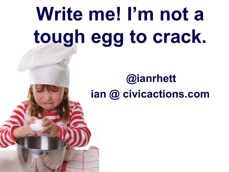 @ianrhett Write me! Im not a tough egg to crack. ian @ civicactions.com