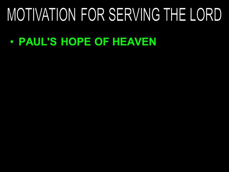 PAUL'S HOPE OF HEAVEN