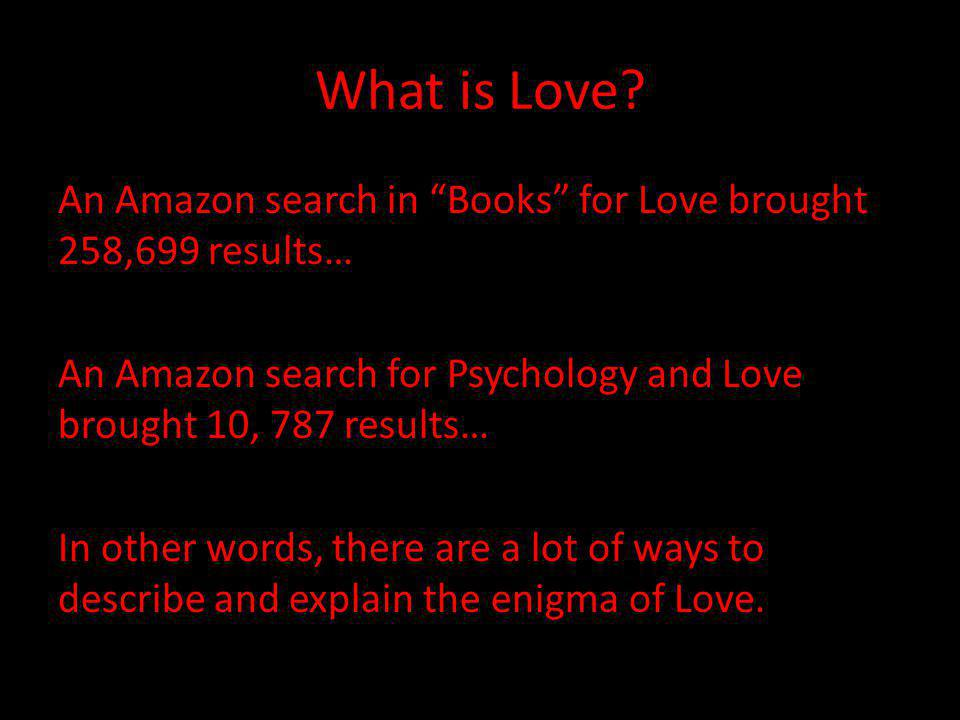 What is Love.