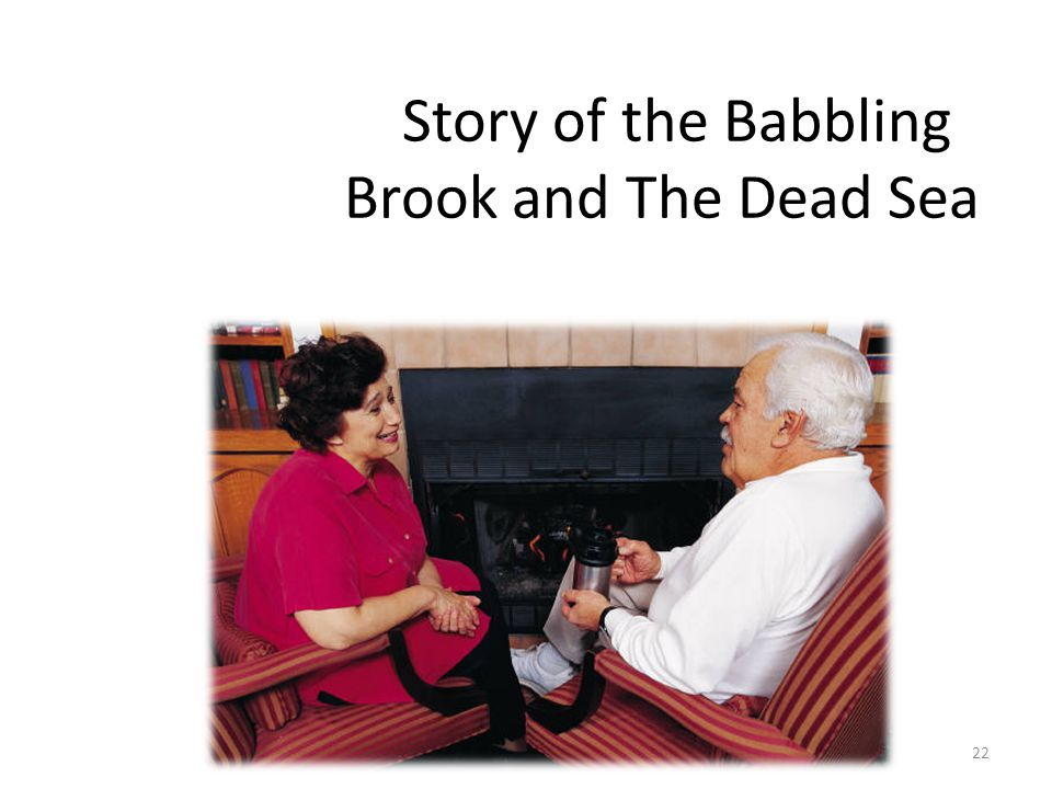 Story of the Babbling Brook and The Dead Sea 22