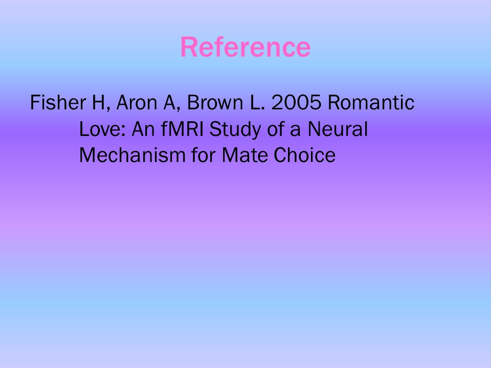 Reference Fisher H, Aron A, Brown L.