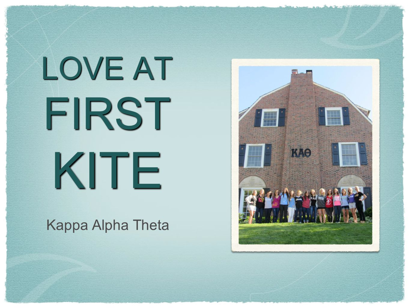 What is Theta? Faith, hope, love...but the greatest of these is love Colors:Symbol:Flower: