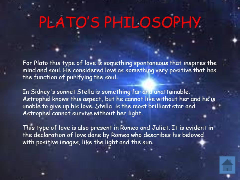 PLATOS PHILOSOPHY For Plato this type of love is something spontaneous that inspires the mind and soul.