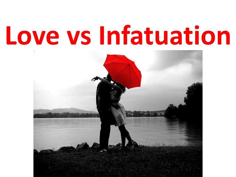 Love vs Infatuation
