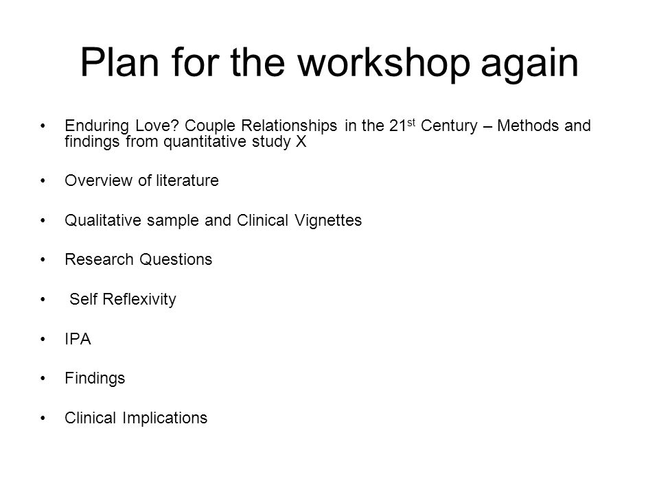 Plan for the workshop again Enduring Love.