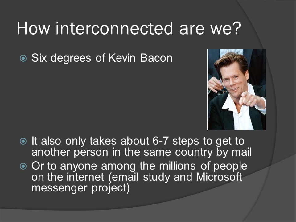 How interconnected are we.