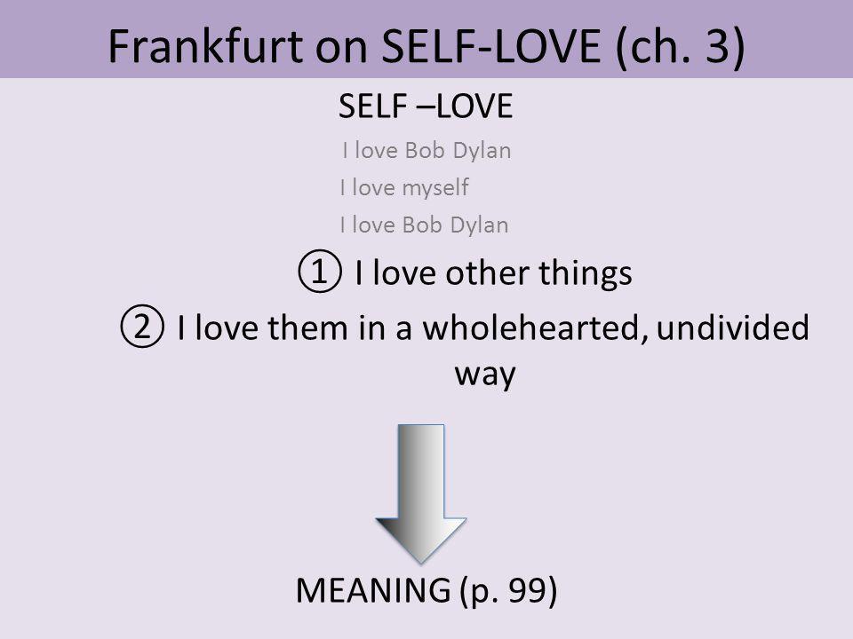 Frankfurt on SELF-LOVE (ch.