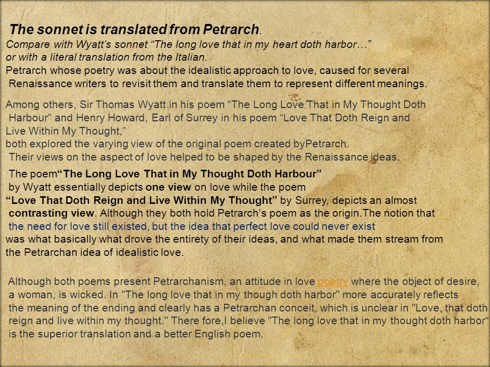 The sonnet is translated from Petrarch.