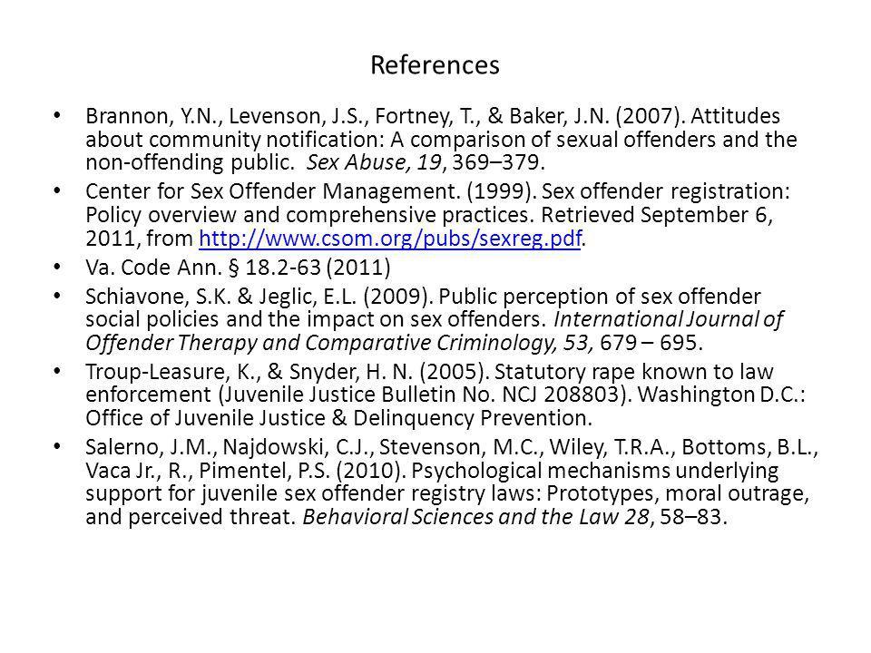 References Brannon, Y.N., Levenson, J.S., Fortney, T., & Baker, J.N.