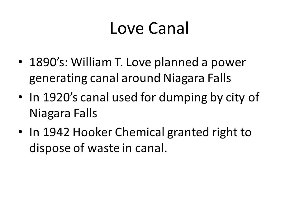 Love Canal 1890s: William T.