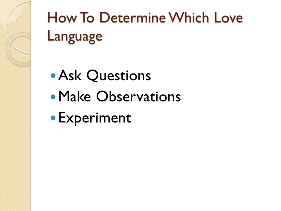 How To Determine Which Love Language Ask Questions Make Observations Experiment