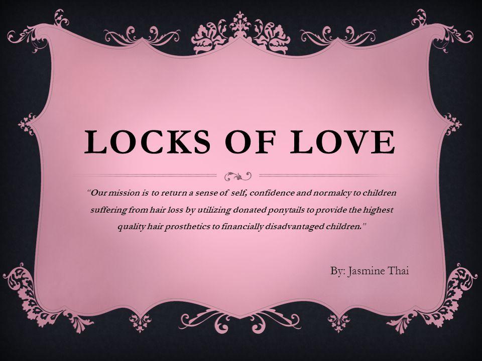 WHAT IS LOCKS OF LOVE.