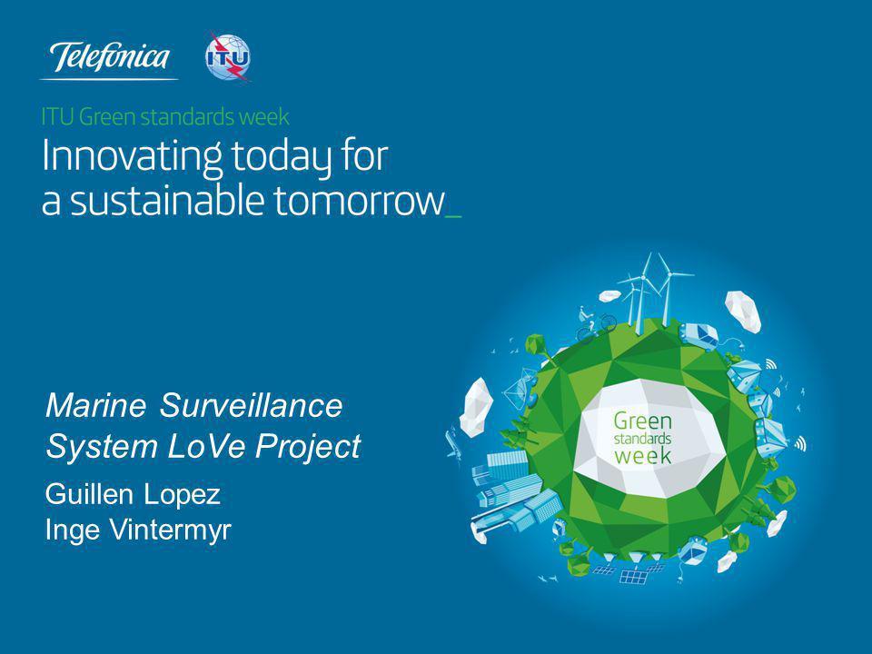 Guillen Lopez Inge Vintermyr Marine Surveillance System LoVe Project