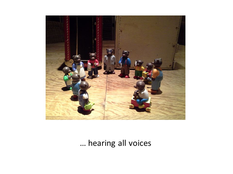 … hearing all voices