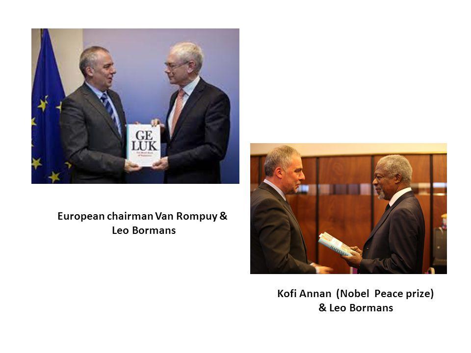 European chairman Van Rompuy & Leo Bormans Kofi Annan (Nobel Peace prize) & Leo Bormans