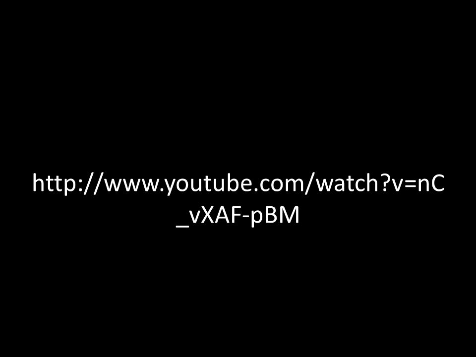 http://www.youtube.com/watch v=nC _vXAF-pBM