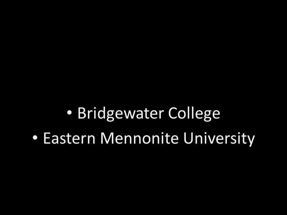 Bridgewater College Eastern Mennonite University