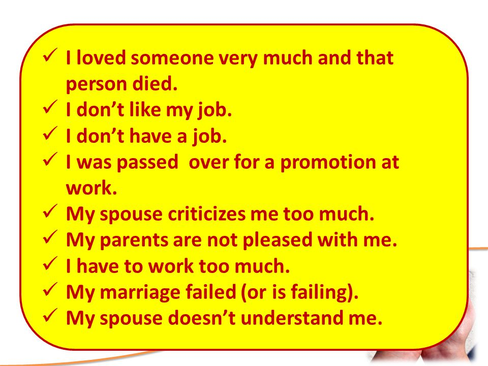 Love? How Deep is Your Anger Management Principles Research the root reason for your anger I loved someone very much and that person died. I dont like