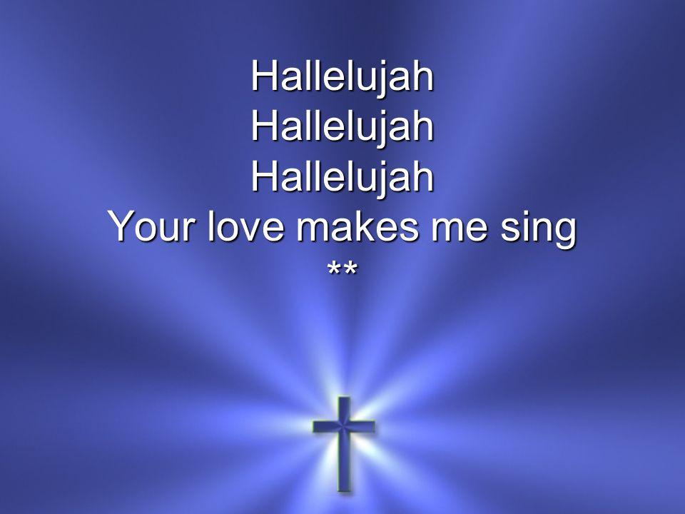 HallelujahHallelujahHallelujah **