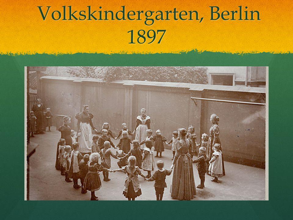 Volkskindergarten, Berlin 1897 Volkskindergarten, Berlin 1897