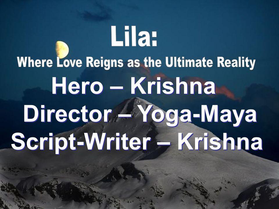 Hero – Krishna Director – Yoga-Maya Script-Writer – Krishna Hero – Krishna Director – Yoga-Maya Script-Writer – Krishna