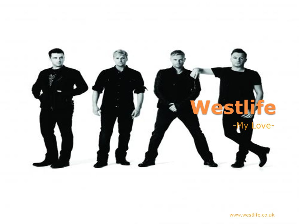Westlife -My Love- www.westlife.co.uk
