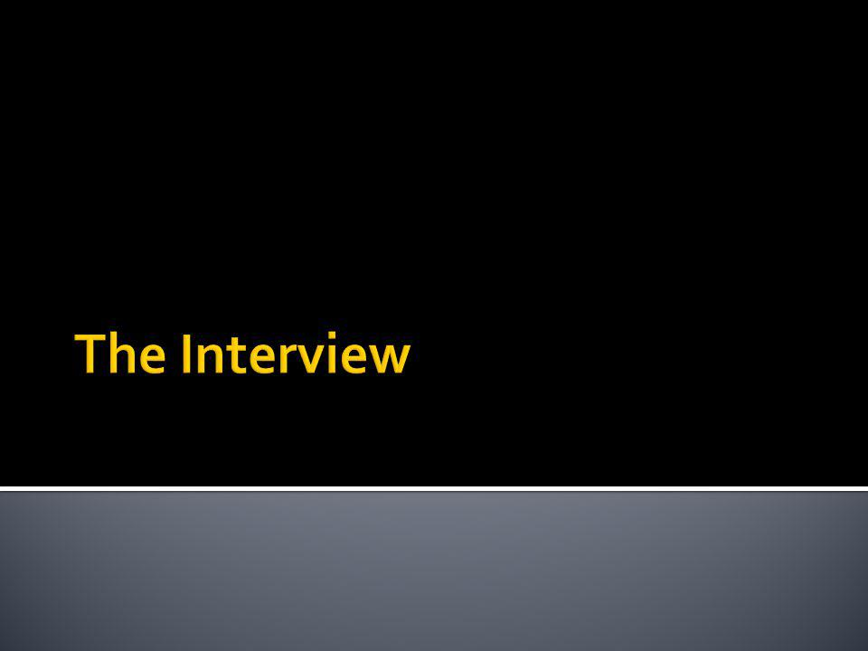 Due diligence Interview preparation They have to like You You are only half of the equation Dont forget the basics