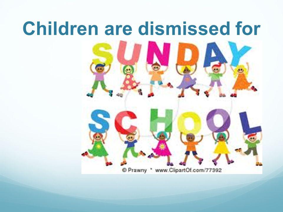 Children are dismissed for