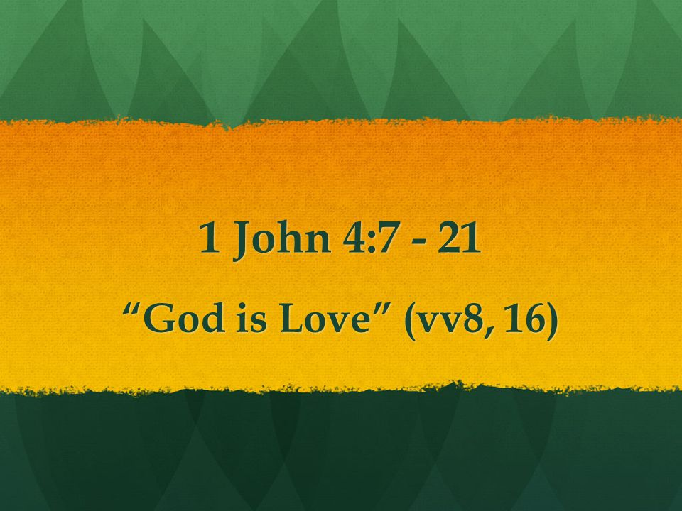 Gods nature is to love He loves us because he is that kind of God, because he is love.