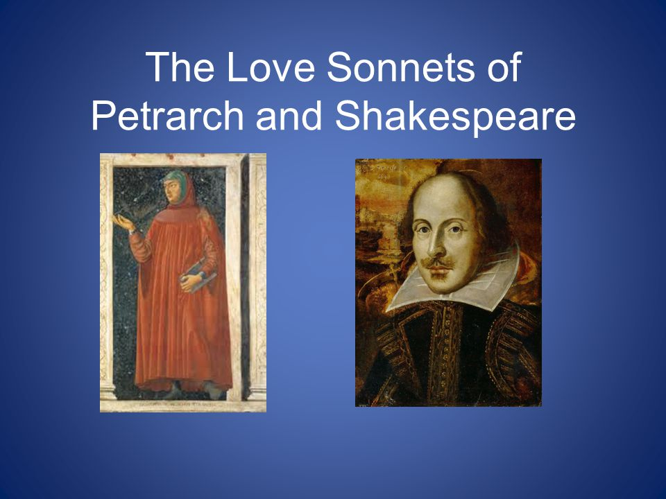 The Love Sonnets of Petrarch and Shakespeare