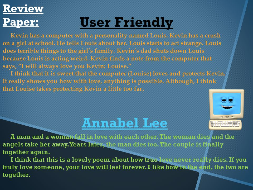 Review Paper: User Friendly Kevin has a computer with a personality named Louis.