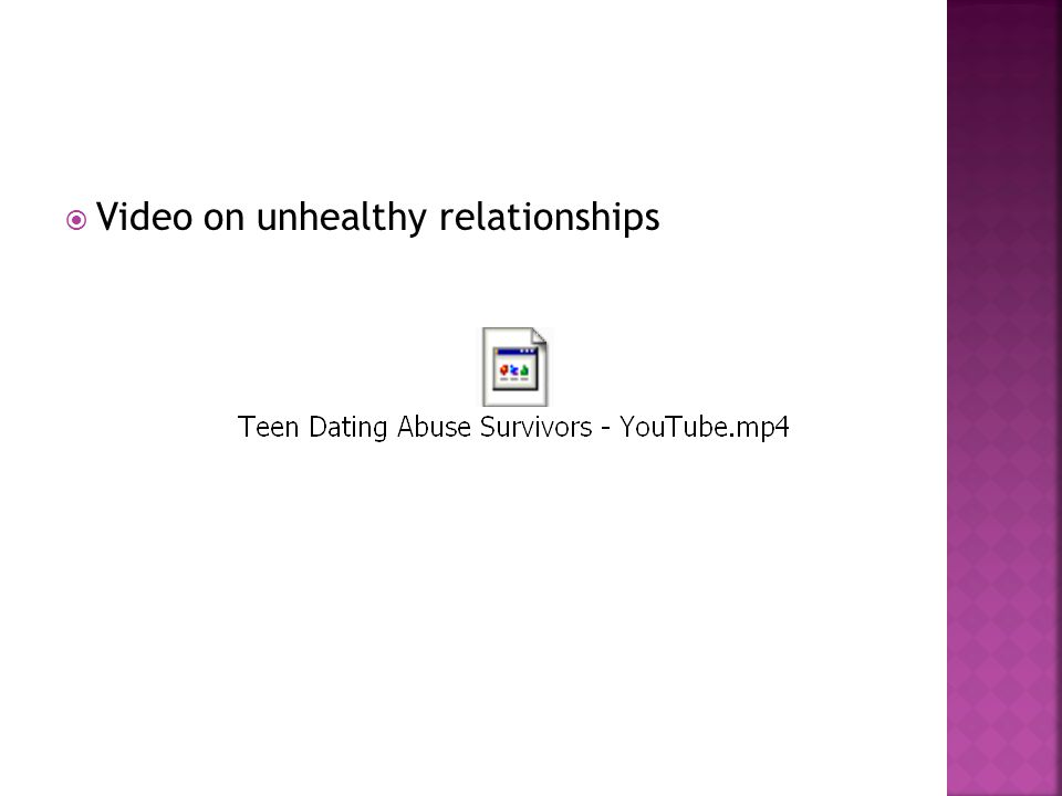 Video on unhealthy relationships