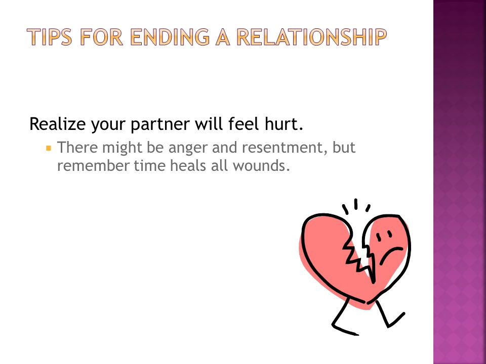 Realize your partner will feel hurt.