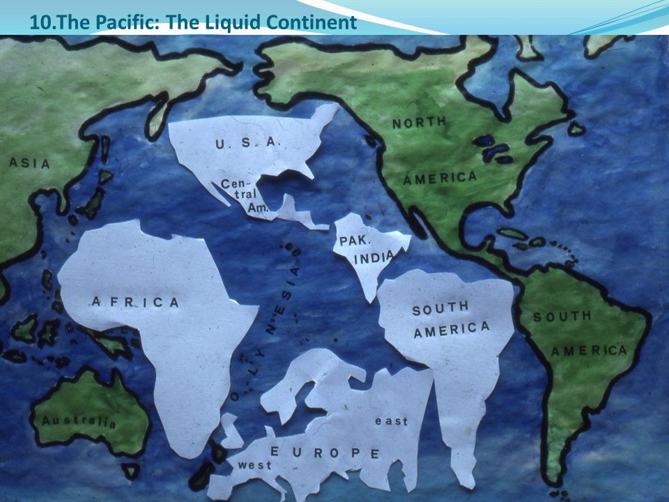 10.The Pacific: The Liquid Continent