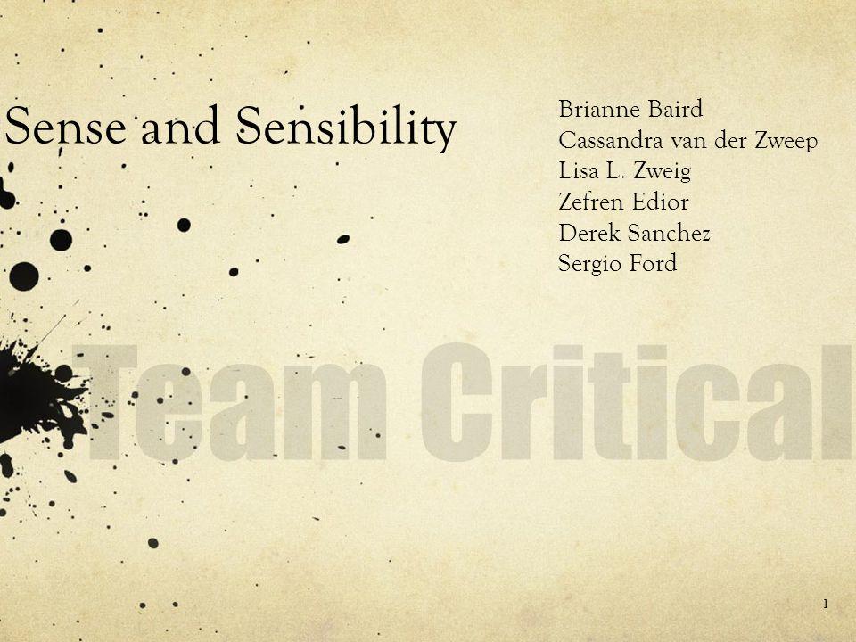 Sense and Sensibility Brianne Baird Cassandra van der Zweep Lisa L.