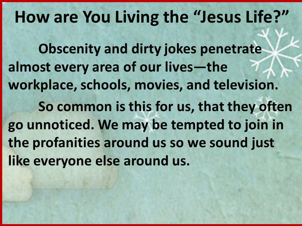 How are You Living the Jesus Life.