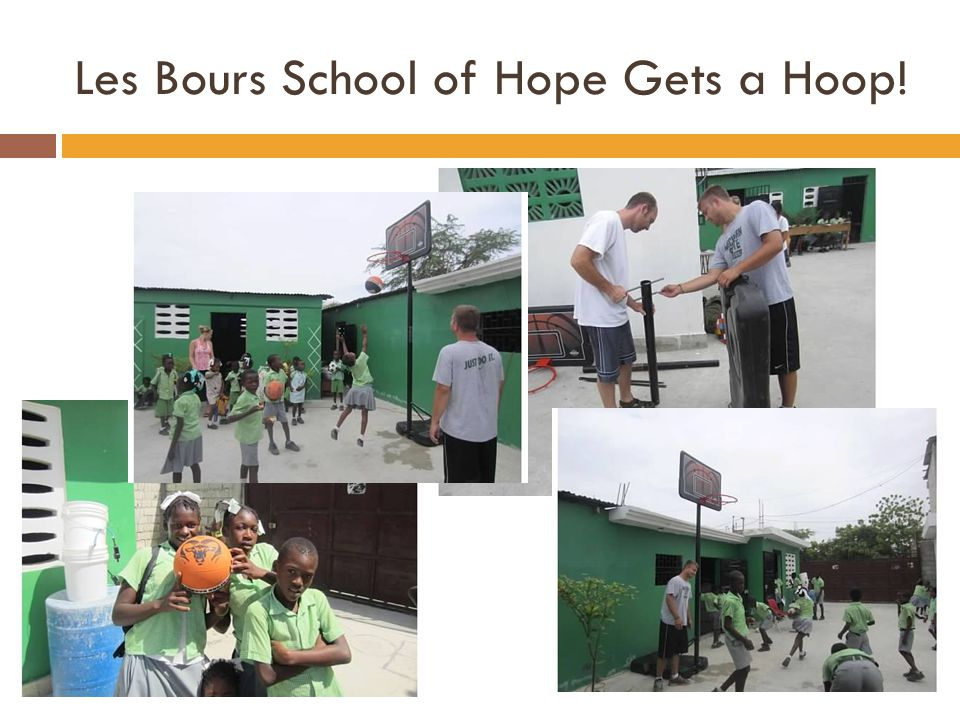 Les Bours School of Hope Gets a Hoop!