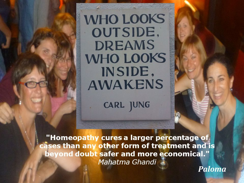 Paloma Homeopathy cures a larger percentage of cases than any other form of treatment and is beyond doubt safer and more economical. Mahatma Ghandi