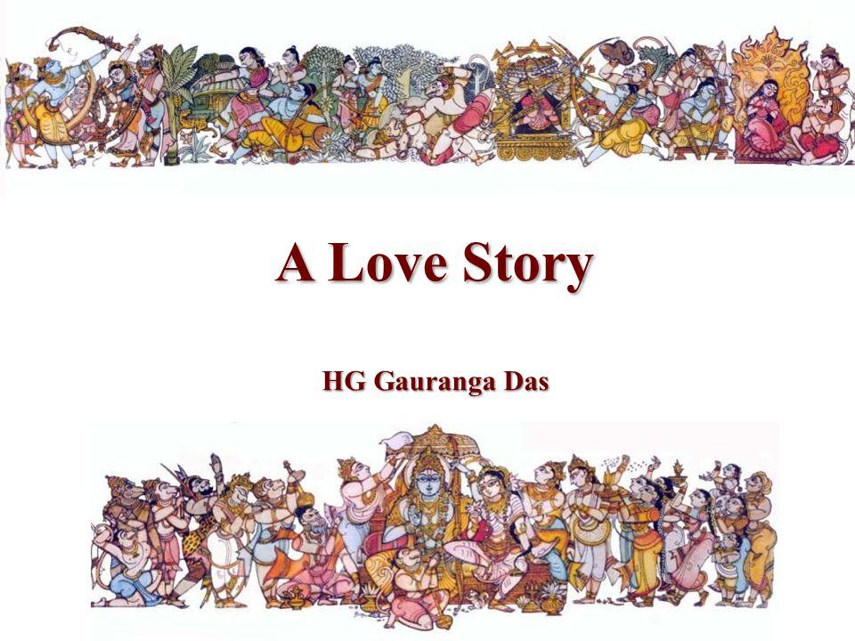 A Love Story HG Gauranga Das