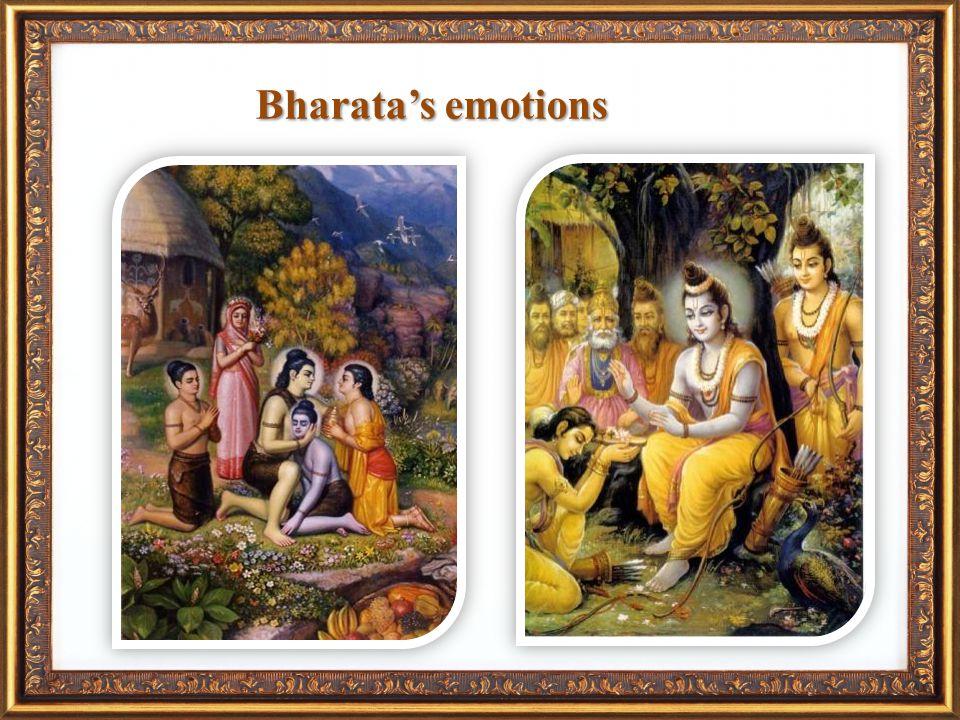 Bharatas emotions