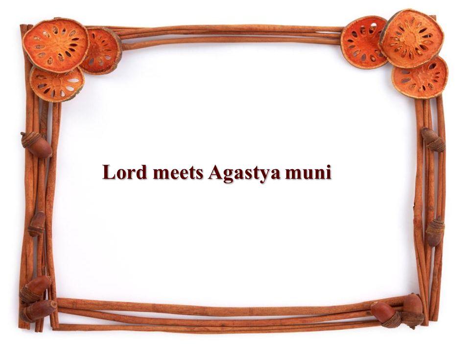 Lord meets Agastya muni