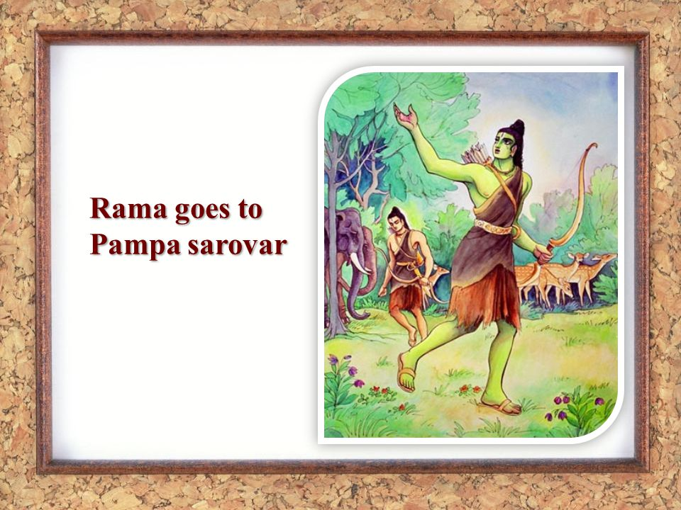 Rama goes to Pampa sarovar
