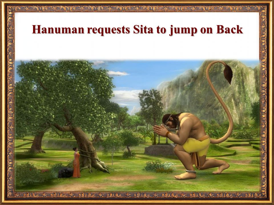 Hanuman requests Sita to jump on Back