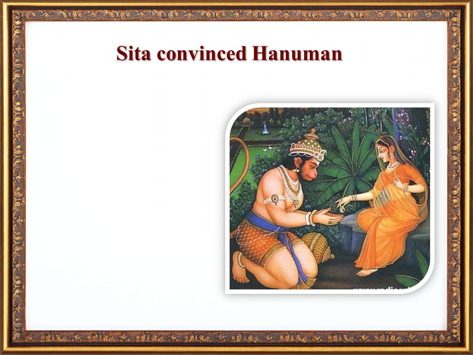 Husbands duty Promise to demigods Para dukha dukhi Dependence on the Lord Sita convinced Hanuman