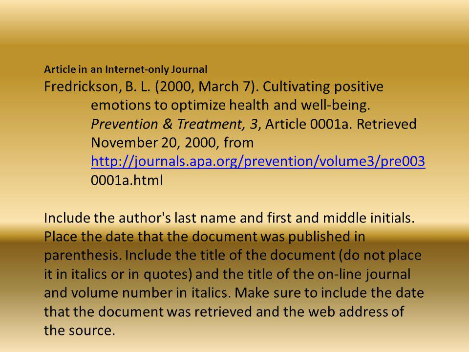 Article in an Internet-only Journal Fredrickson, B.