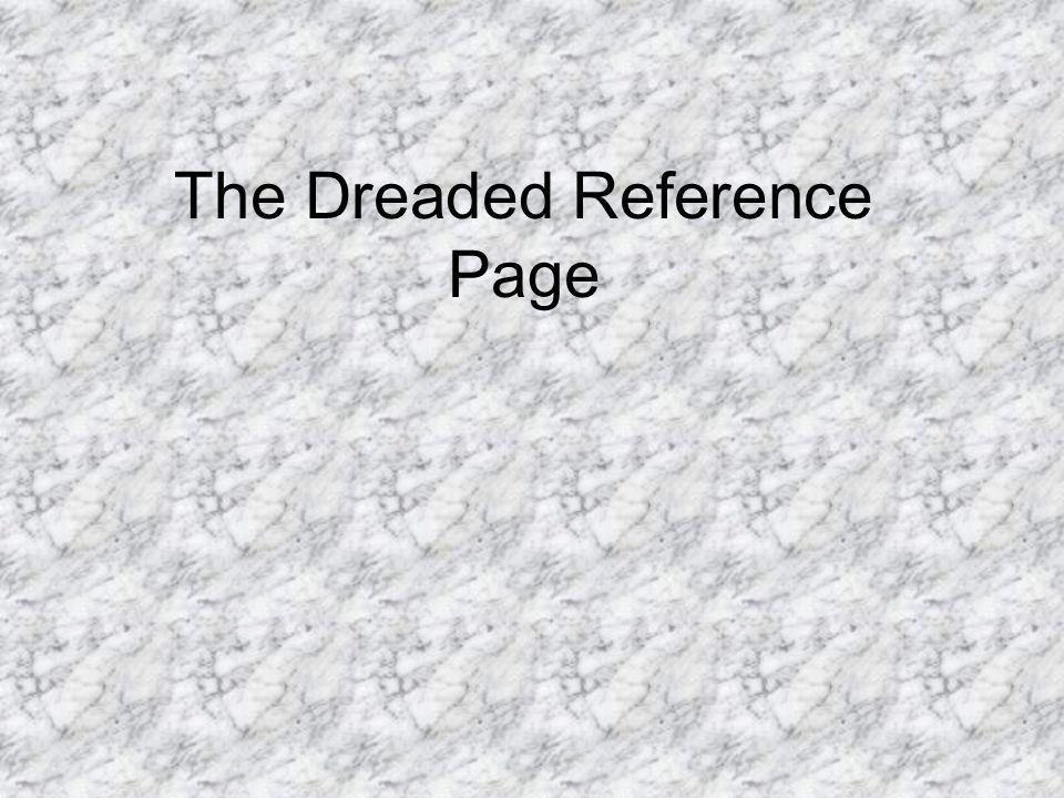 The Dreaded Reference Page